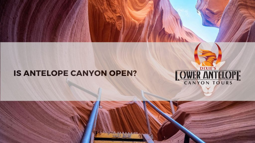 is antelope canyon open