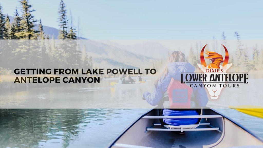 Lake Powell to Antelope Canyon